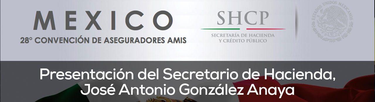 Presentación del Secretario de Hacienda, José Antonio González Anaya