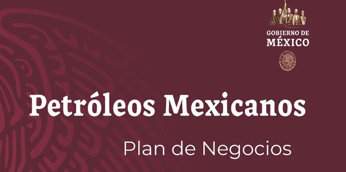 Petróleos Mexicanos  Plan de Negocios
