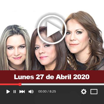 Programa Lunes, 27 de Abril 2020
