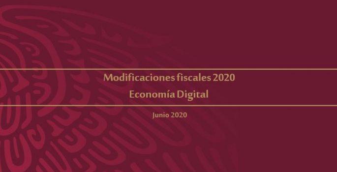 Modificaciones fiscales 2020 Economía Digital