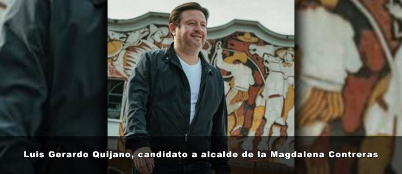 Luis Gerardo Quijano, candidato a alcalde de la Magdalena Contreras