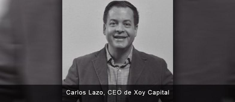Entrevista Carlos lazo, CEO de Xoy Capital