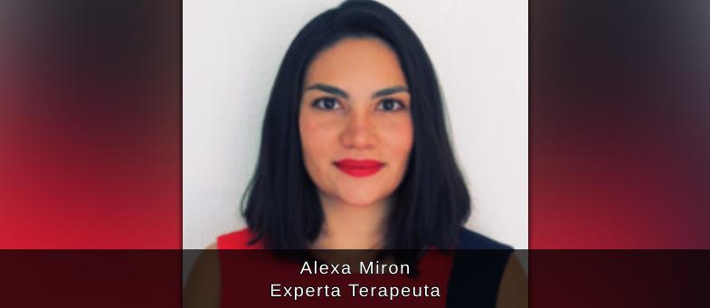 Entrevista con Alexa Miron Experta Terapeuta