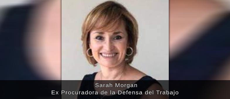 Entrevista con Sarah Morgan Ex Procuradora de la Defensa del Trabajo